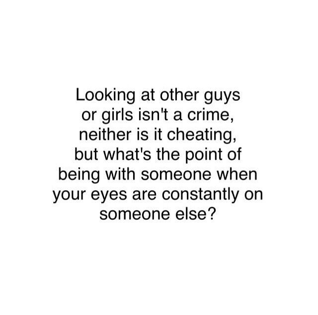 Best Love Quotes Looking At Other Guys Or Girls Isnt A Crime
