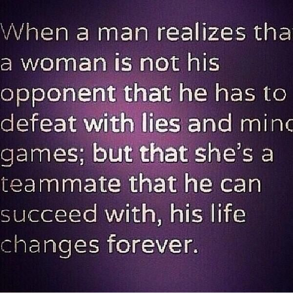 Love Quote When A Man Realizes That A Woman Is Not His Opponent Delectable When A Man Loves A Woman Quotes