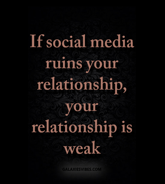 If Social Media Ruins Your Relationship, Your Relationship
