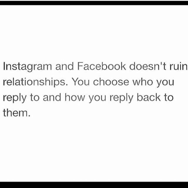best love quotes -instagram and facebook doesnt ruin relationships, you ...