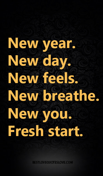 new year new day new feels new breathe new you fresh start galaxies vibes
