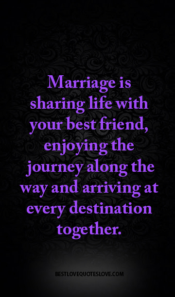 Marriage Is Sharing Life With Your Best Friend, Enjoying. Christmas Quotes On Tumblr. Mother Quotes Rudyard Kipling. Cute Quotes Sorority Sisters. Faith Quotes Strength. Heartbreak Quotes Tripod. Quotes To Live Alone. Family Quotes Elijah. Adventure With Jesus Quotes